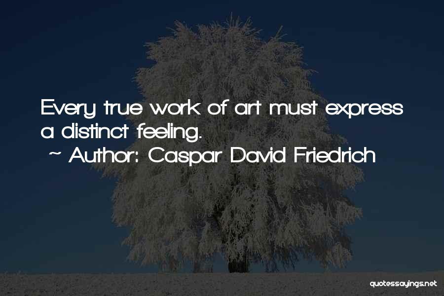 Art Express Quotes By Caspar David Friedrich