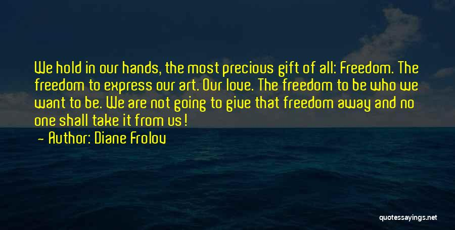 Art Express Quotes By Diane Frolov