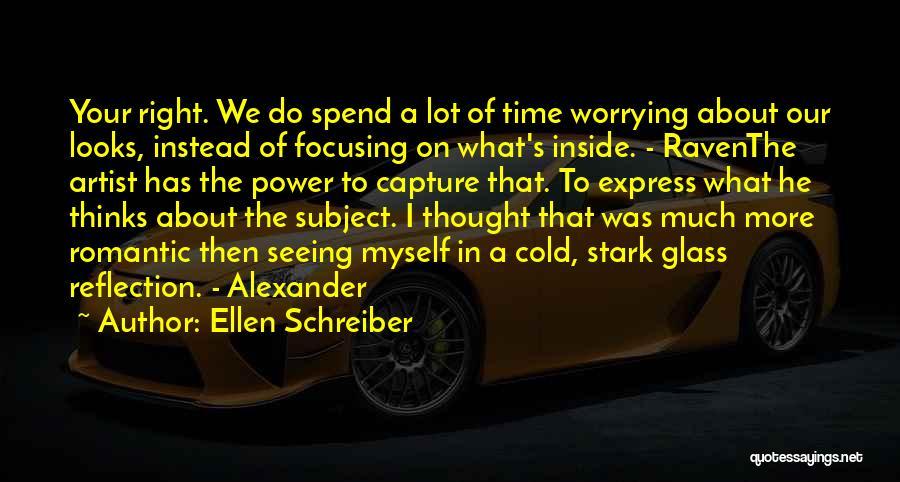 Art Express Quotes By Ellen Schreiber