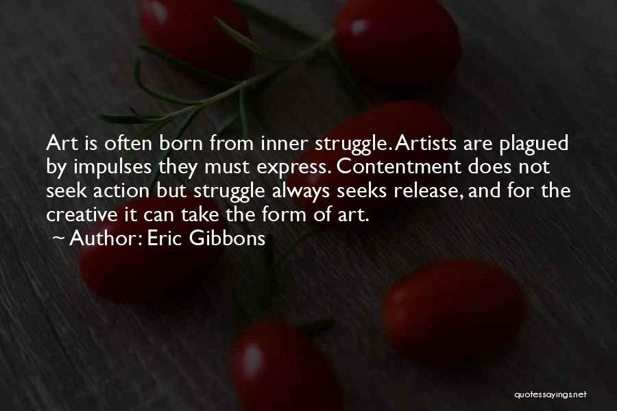 Art Express Quotes By Eric Gibbons