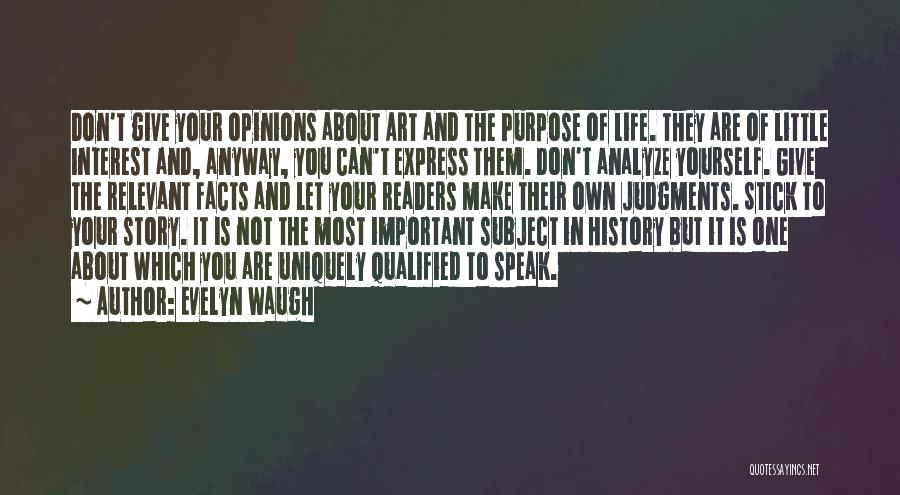 Art Express Quotes By Evelyn Waugh
