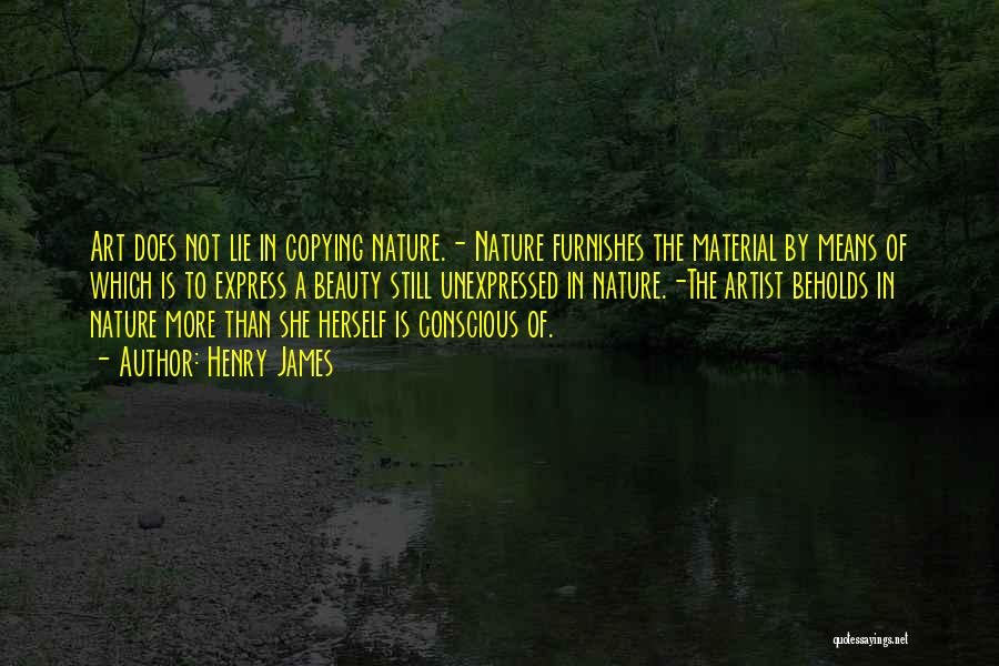 Art Express Quotes By Henry James