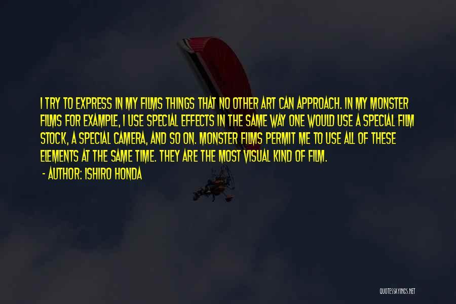 Art Express Quotes By Ishiro Honda