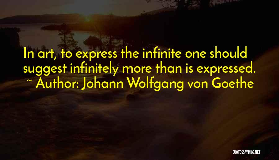 Art Express Quotes By Johann Wolfgang Von Goethe