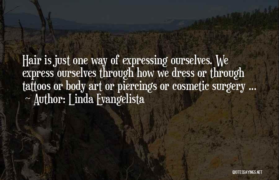 Art Express Quotes By Linda Evangelista