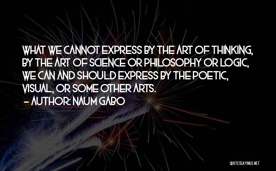 Art Express Quotes By Naum Gabo