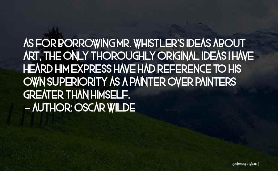Art Express Quotes By Oscar Wilde