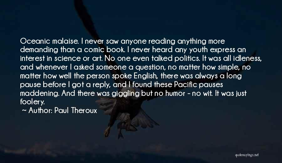 Art Express Quotes By Paul Theroux