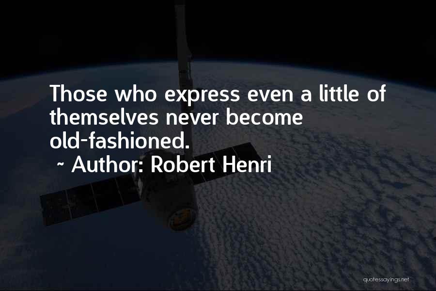 Art Express Quotes By Robert Henri
