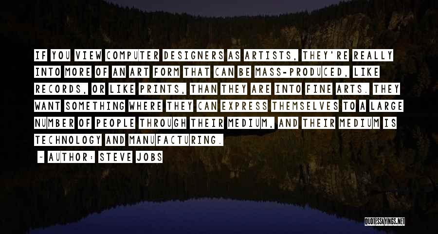 Art Express Quotes By Steve Jobs
