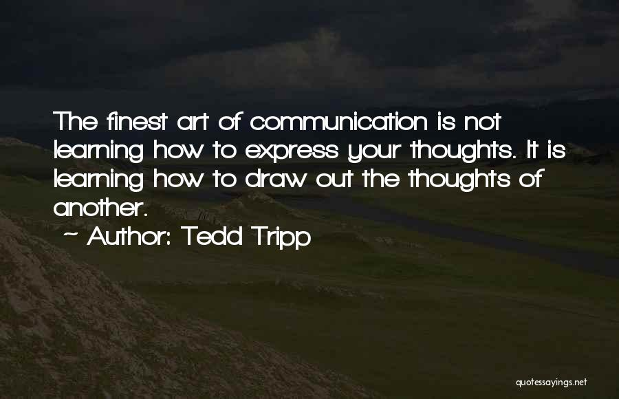 Art Express Quotes By Tedd Tripp