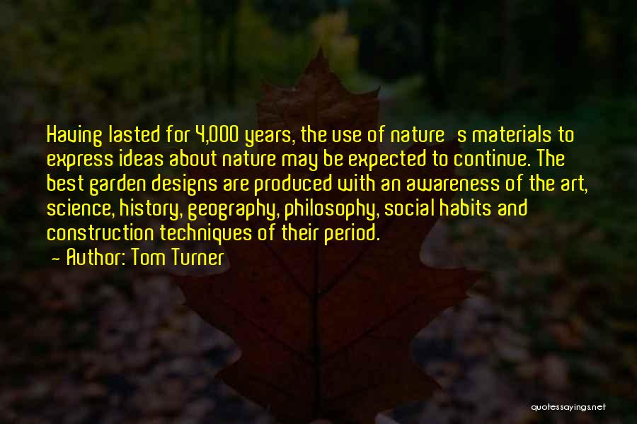 Art Express Quotes By Tom Turner