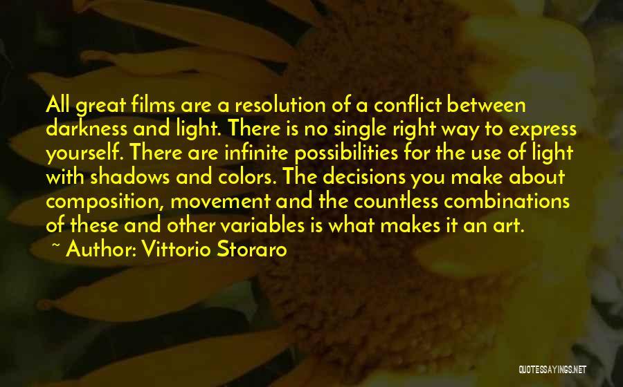 Art Express Quotes By Vittorio Storaro