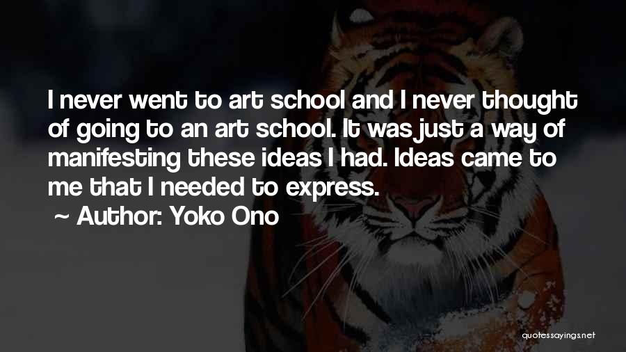 Art Express Quotes By Yoko Ono