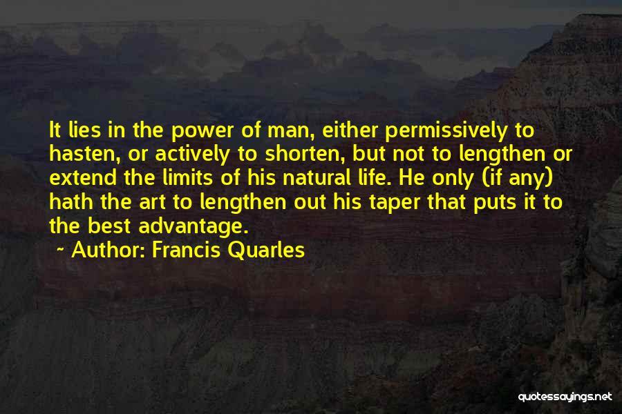 Art Has No Limits Quotes By Francis Quarles