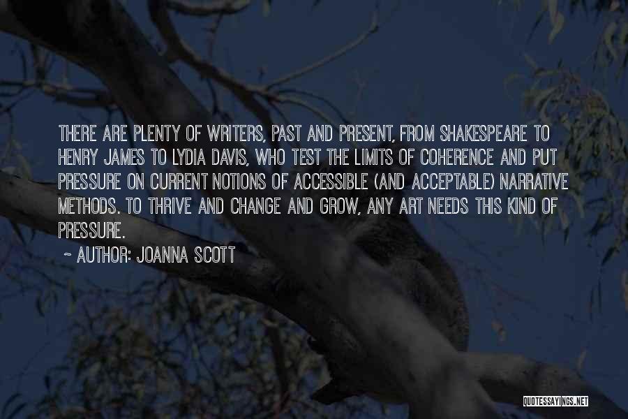 Art Has No Limits Quotes By Joanna Scott