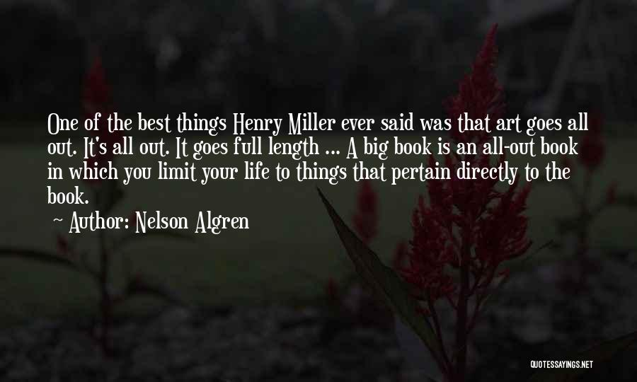Art Has No Limits Quotes By Nelson Algren