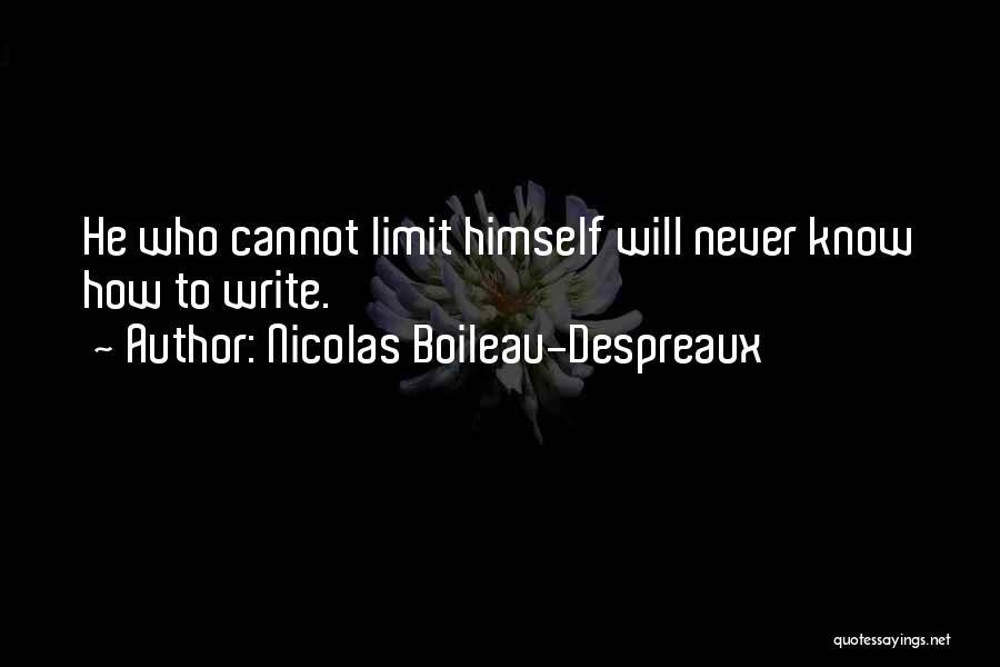 Art Has No Limits Quotes By Nicolas Boileau-Despreaux