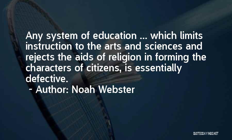 Art Has No Limits Quotes By Noah Webster