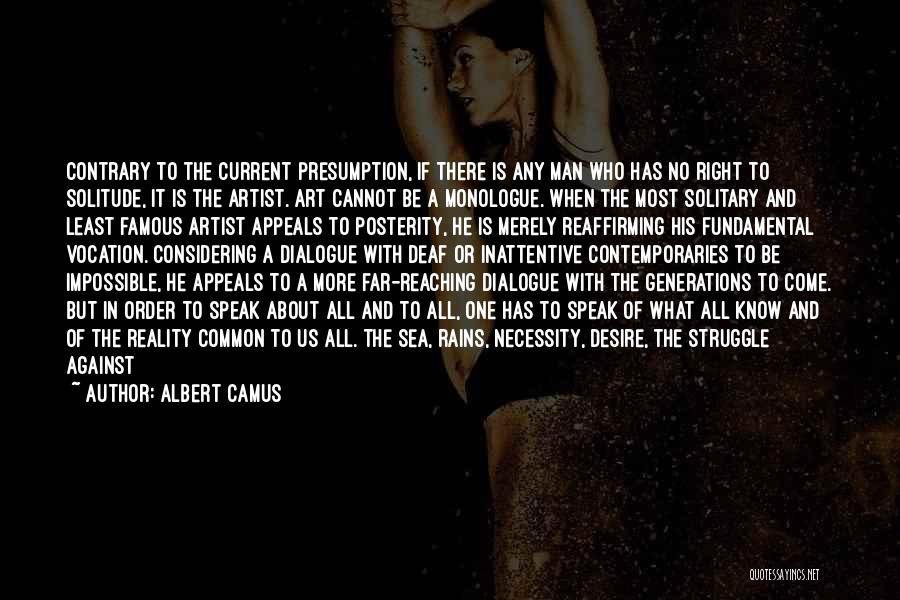 Art Necessity Quotes By Albert Camus