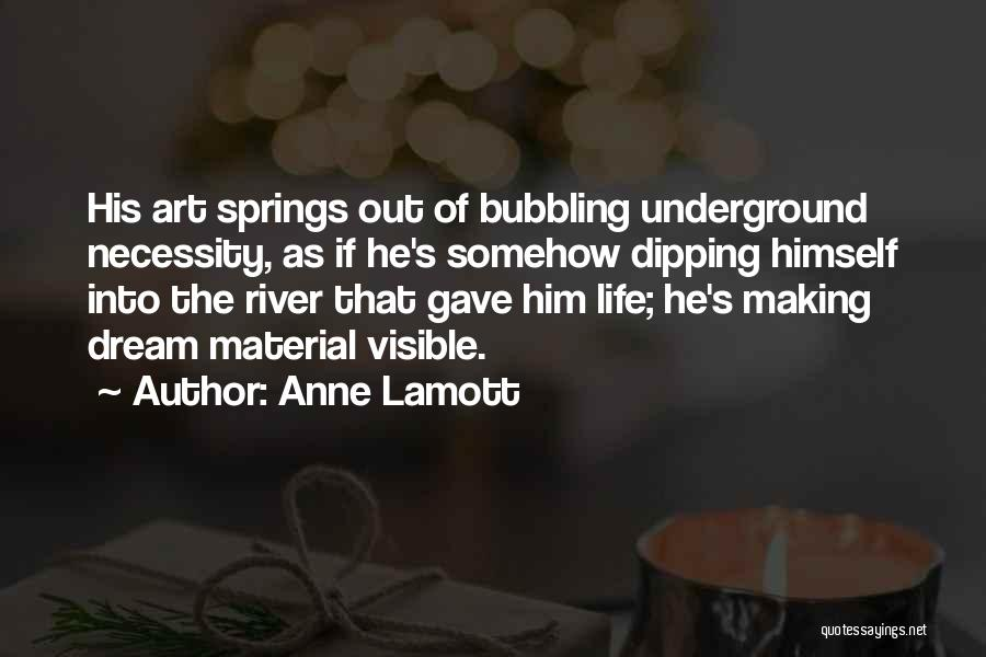 Art Necessity Quotes By Anne Lamott