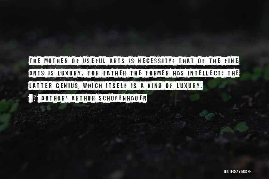 Art Necessity Quotes By Arthur Schopenhauer