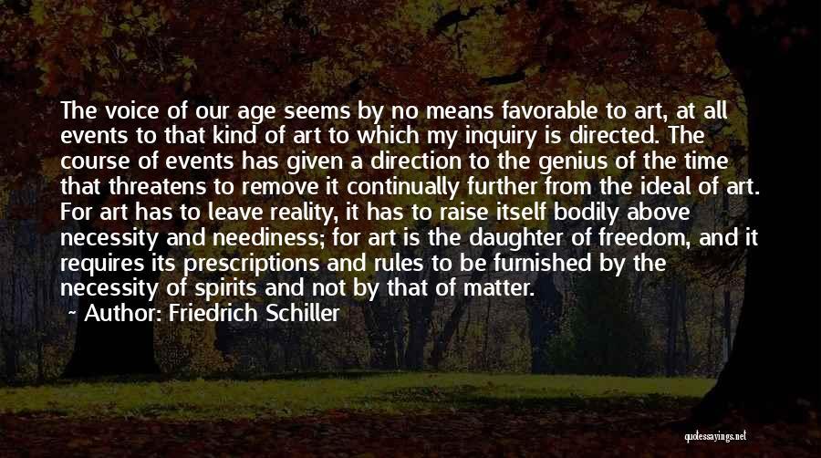 Art Necessity Quotes By Friedrich Schiller
