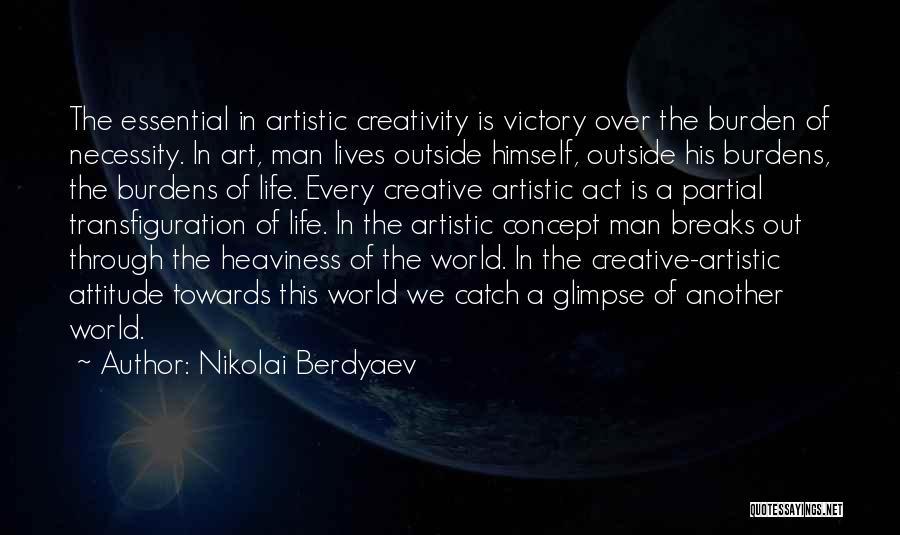 Art Necessity Quotes By Nikolai Berdyaev