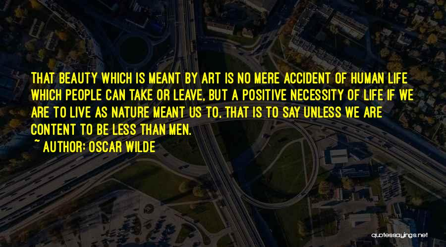 Art Necessity Quotes By Oscar Wilde