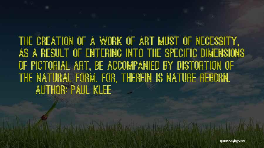 Art Necessity Quotes By Paul Klee