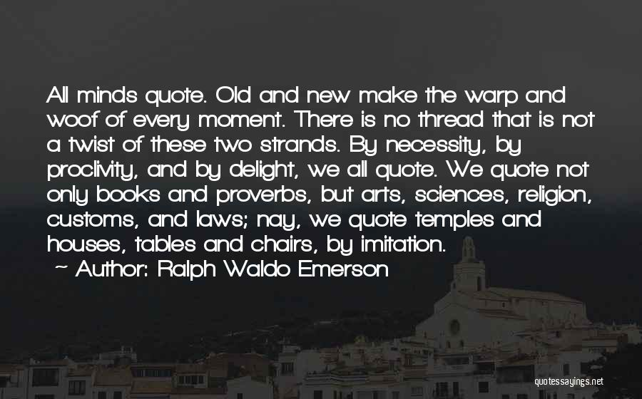 Art Necessity Quotes By Ralph Waldo Emerson