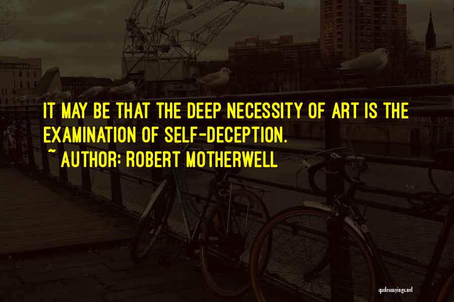 Art Necessity Quotes By Robert Motherwell