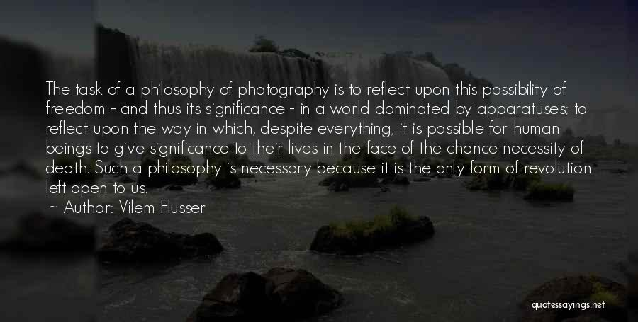 Art Necessity Quotes By Vilem Flusser