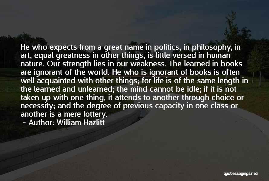 Art Necessity Quotes By William Hazlitt