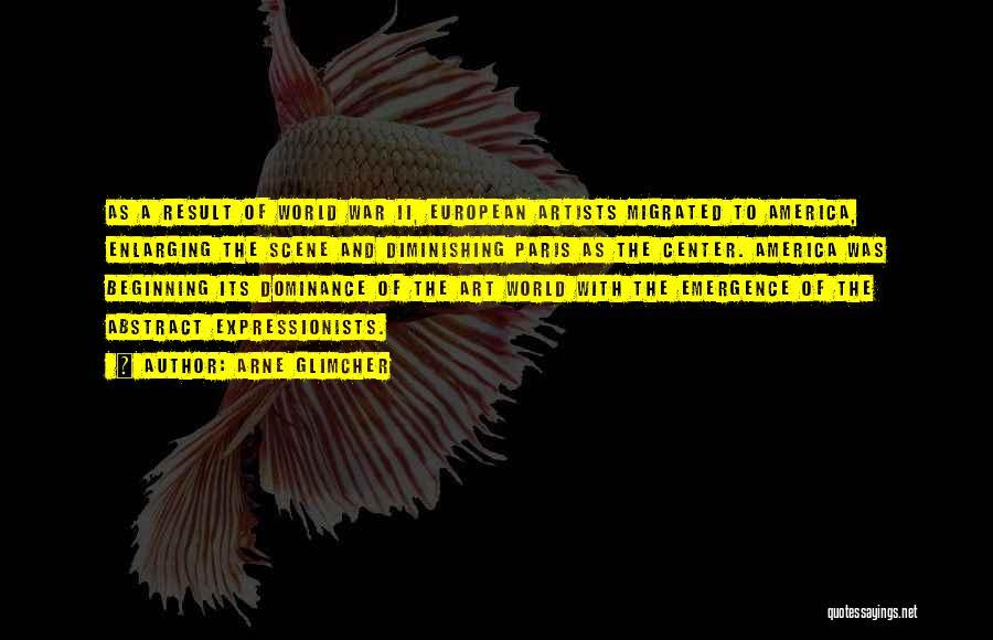 Art Paris Quotes By Arne Glimcher