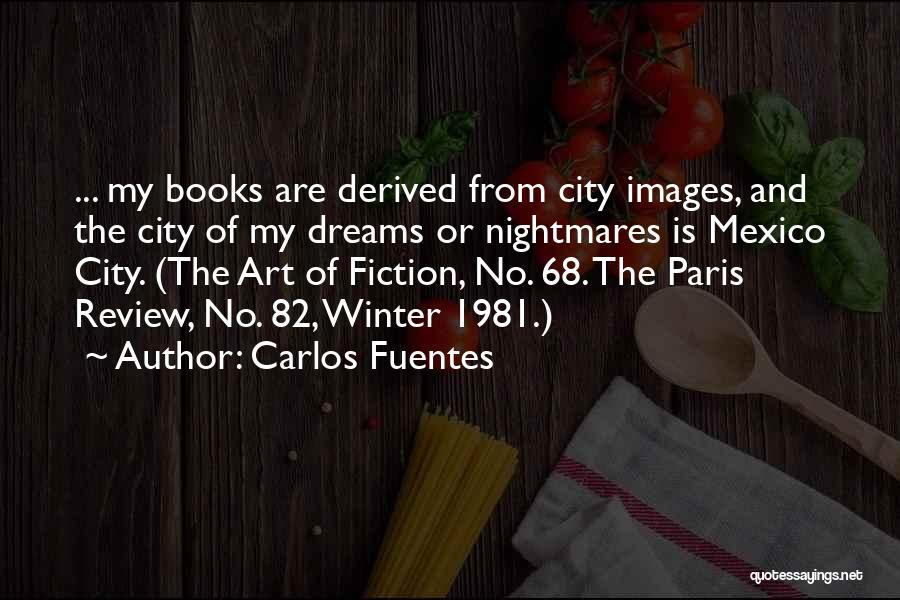 Art Paris Quotes By Carlos Fuentes