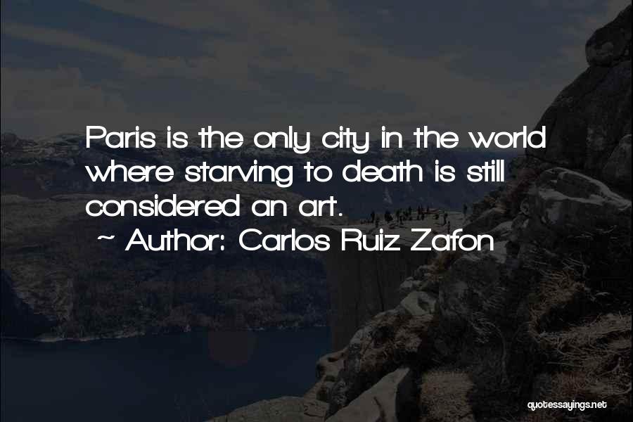 Art Paris Quotes By Carlos Ruiz Zafon