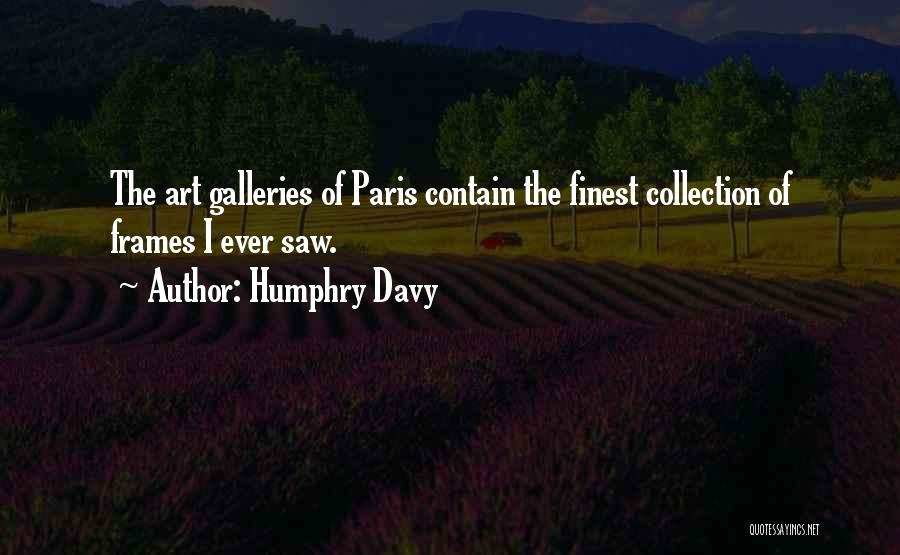 Art Paris Quotes By Humphry Davy