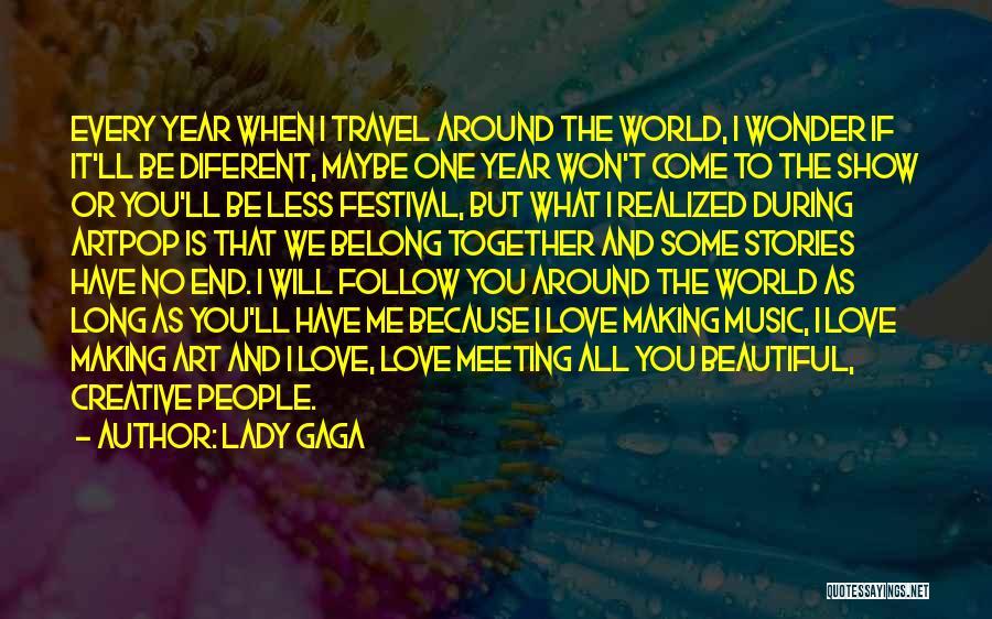 Art Paris Quotes By Lady Gaga