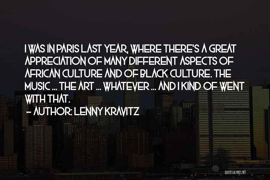 Art Paris Quotes By Lenny Kravitz