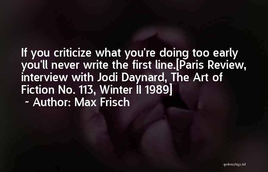 Art Paris Quotes By Max Frisch