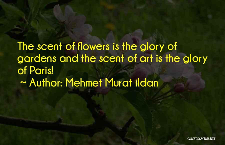 Art Paris Quotes By Mehmet Murat Ildan