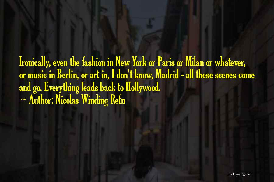 Art Paris Quotes By Nicolas Winding Refn