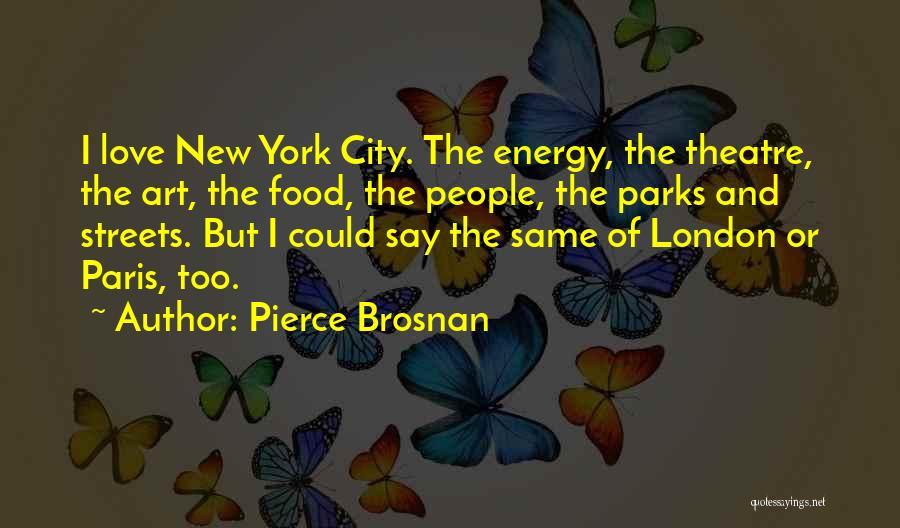 Art Paris Quotes By Pierce Brosnan