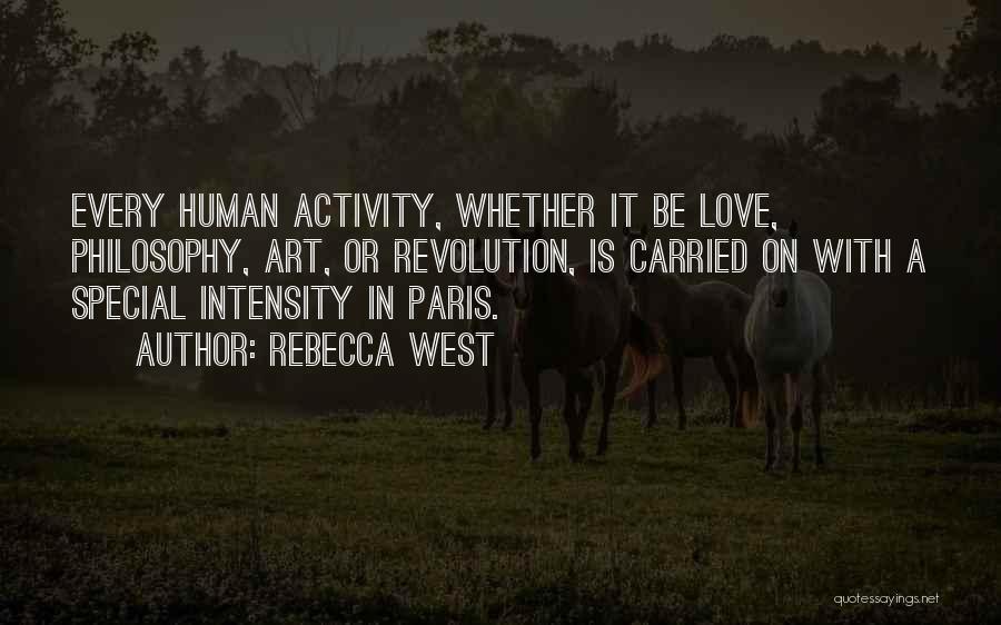 Art Paris Quotes By Rebecca West