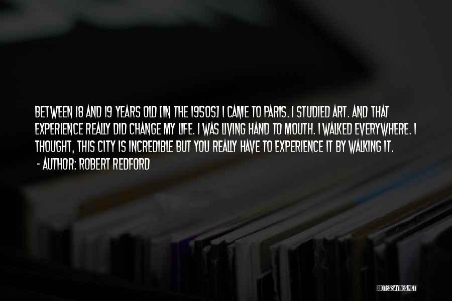 Art Paris Quotes By Robert Redford