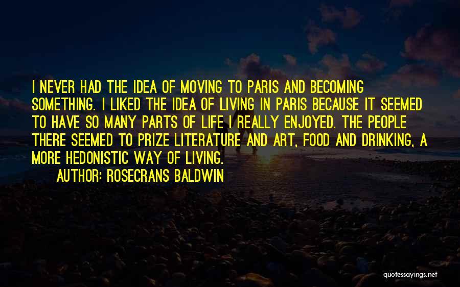 Art Paris Quotes By Rosecrans Baldwin