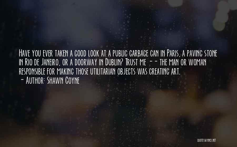 Art Paris Quotes By Shawn Coyne