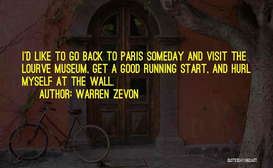 Art Paris Quotes By Warren Zevon