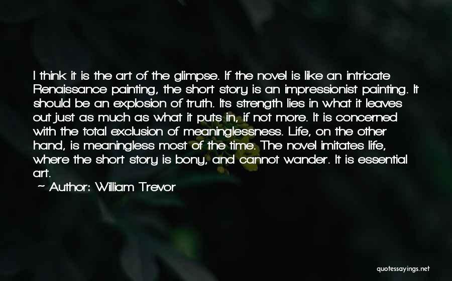 Art Paris Quotes By William Trevor